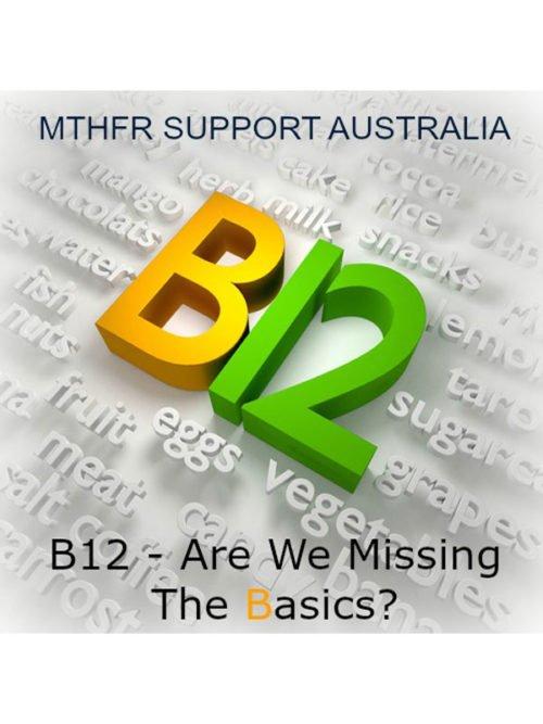 B12 - Are We Missing The Basics? Webinar Recording