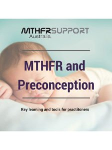 MTHFR and Preconception - Key learnings and tools for practitioners