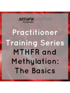 Practitioner Training Series | MTHFR & Methylation: Webinar Recordings
