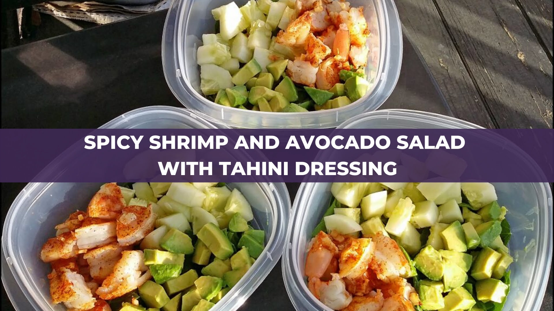 Spicy Shrimp and Avocado Salad with Tahini Dressing.